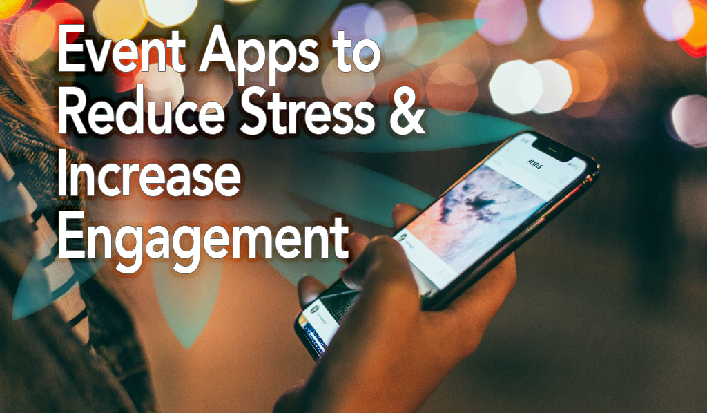 Here's a Great App to Reduce 'Event Stress'   An Event Organizer's Best Friend!
